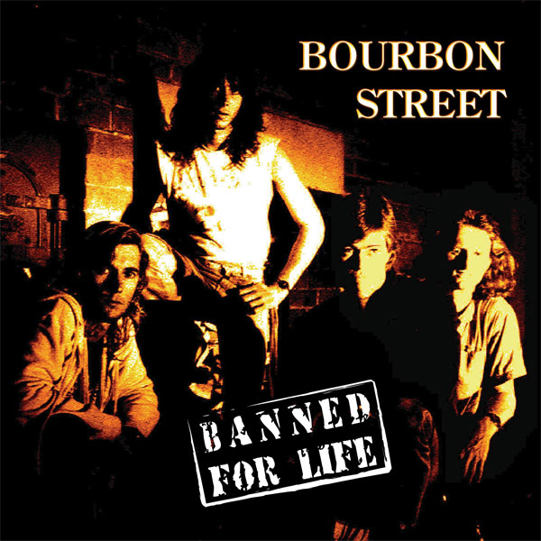 Banned For Life - BOURBON STREET